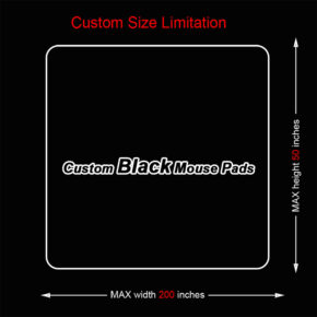 Custom Size Limitation of black mouse pads